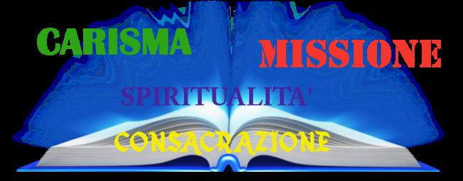Il carisma: una diaconia al Vangelo!